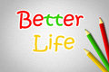 Better life concept text background Royalty Free Stock Photography