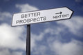 Better prospects street sign pointing to Stock Image