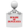 Beware of duplicate Royalty Free Stock Images