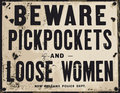Beware of pickpockets and loose women Royalty Free Stock Photos
