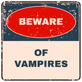 Beware of Vampires. Danger Sign. Vector