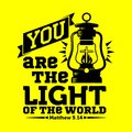 Bible typographic. You are the light of the world Royalty Free Stock Photo