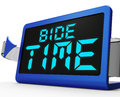 Bide Time Clock Means Wait For Opportune Moment