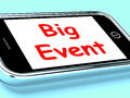 Big Event On Phone Shows Celebration Occasion Festival And Perfo