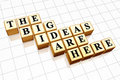 The big ideas are here Royalty Free Stock Photo