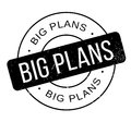 Big Plans rubber stamp Royalty Free Stock Photo