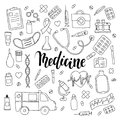 Big set of hand drawn doodle medicine with lettering. Hand drawn calligraphy and brush pen lettering phrase medicine Royalty Free Stock Photo