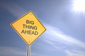Big thing ahead road warning sign d render Royalty Free Stock Photography