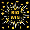 Big Win banner. Golden text Flying coin rain dollar sign. Star explosion. Decoration for online casino, roulette, poker, slot mach Royalty Free Stock Photo