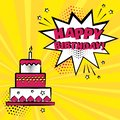 Birthday cake with candle and white speech bubble with HAPPY BIRTHDAY word on orange background. Vector illustration