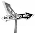 Black gray white market road street signs three way economy and words on arrow or to show the different legal and illegal Royalty Free Stock Images