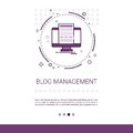 Blog Management Business Digital Content Information Technology Web Banner With Copy Space