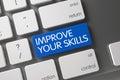 Blue Improve Your Skills Keypad on Keyboard. 3D.