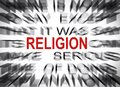 Blured text with focus on RELIGION Royalty Free Stock Photo