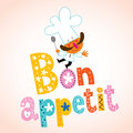 Bon appetit decorative lettering with chef character design Royalty Free Stock Photos