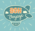 BON VOYAGE hand lettering with airship Royalty Free Stock Photo