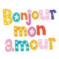 Bonjour mon amour decorative type lettering design Stock Photography