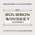 Bourbon whiskey alphabet. Retro distressed alphabet vector font. Letters and numbers.