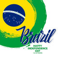 Brazil Happy Independence Day celebrate card with brazilian national flag brush stroke background and hand lettering. Royalty Free Stock Photo
