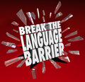 Break language barrier translation communication the words smashing through red glass to achieve understanding and clear Royalty Free Stock Image