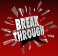 Breakthrough break through word glass breaking the to symbolize discovery invention creativity ideas and brainstorming Stock Images