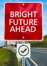 Bright Future Ahead sign board. Royalty Free Stock Photo