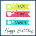 Bright Happy Birthday greeting card in minimalist style. Modern birthday badge or label with wish message Live, Love Royalty Free Stock Photo