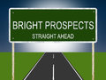 Bright prospects road sign an illustration of Stock Images