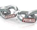 Broken Promise Chain Links Breaking Unfaithful Violation Royalty Free Stock Photo