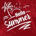 Brush lettering composition.Phrase Hello Summer.