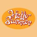 Brush lettering composition. Phrase Hello summer. Vector