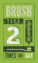 Brush your teeth two times a day. Typographic retro grunge dental poster. Vector Illustration. Royalty Free Stock Photo