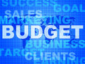 Budget words means bills costing and money indicating purchase outlay buy Royalty Free Stock Photo