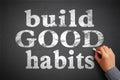 Build Good Habits Royalty Free Stock Photo
