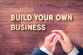 Build your business Royalty Free Stock Photo