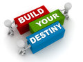 Build your destiny own concept words on building blocks being assembled by little men Stock Photos