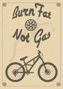 Burn fat not gas vintage bike poster Royalty Free Stock Photos