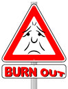 Burnout warning sign vector illustration of a Royalty Free Stock Image