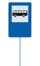 Bus Stop Street Sign on post pole, traffic road roadsign, blue isolated signage, blank empty copy space Royalty Free Stock Photo