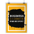 Business is a combination of war and sport. Motivational quote. Positive affirmation for poster. Vector illustration. On Royalty Free Stock Photo