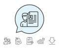 Business recruitment line icon. CV documents.