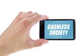 Businessman holding smartphone with Cashless society title