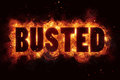 BUSTED fire text flames burn explosion explode