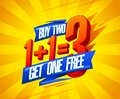 Buy two get one free sale poster design, 1+1=3 lettering Royalty Free Stock Photo