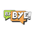 Bye short message, speech bubble in retro style vector Illustration