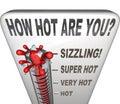 Cómo es caliente sea usted redacta atractivo atractivo del termómetro Imagen de archivo libre de regalías