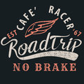 Cafe racer roadtrip typographic for t-shirt,tee design,poster,ve