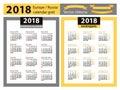 Calendar for 2018 year. European and Russian grids. Three columns. Vector tape