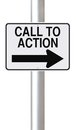 Call to action modified one way road sign indicating Royalty Free Stock Photo