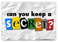 Can You Keep a Secret Words Ransom Note Private Message Royalty Free Stock Photo